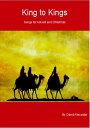 楽天Kobo電子書籍ストアで買える「King to Kings Songs for Advent and Christmas【電子書籍】[ David Alexander ]」の画像です。価格は218円になります。