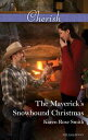 The Maverick's Snowbound Christmas【電子書籍】[ Karen Rose Smith ]