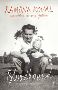 BloodhoundSearching for My Father【電子書籍】[ Ramona Koval ]