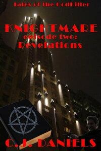 RevelationsKnightmare - Tales of the GodKiller, #2【電子書籍】[ C.J. Daniels ]
