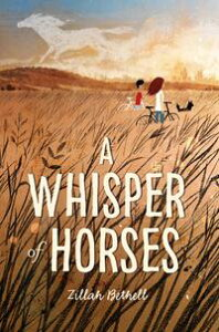 A Whisper of Horses【電子書籍】[ Zillah Bethell ]