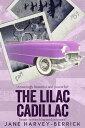 The Lilac Cadill...
