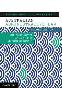 Government AccountabilityAustralian Administrative Law【電子書籍】[ Judith Bannister ]