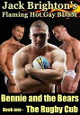Bennie and the Bears: The Rugby Cub...
