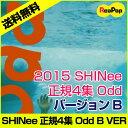 【予約5/26】2015 SHINee 正規4集「オード」B VER. (Odd) ★ shinee シャイニー SHINEE CD odd バージョン B★ オンユ、ジョンヒョン、キー、ミンホ、テミン【韓国音楽】【K-POP】【グッズ】