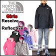 ノースフェイス ジャケット キッズ THE NORTH FACE マウンテンパーカー ジュニア 女の子 Girls RESOLVE REFLECTIVE JACKET ガールズ リゾルブ ウィンドブレーカー 05P03Dec16