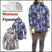 ノースフェイス レディース ジャケット THE NORTH FACE FLYWEIGHT HOODIE ウィンドブレーカー マウンテンパーカー