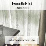 IvanaHelsinki イヴァナヘルシンキ Indian Summer voile / インディアンサマーボイル (メーカー別送品)【既成は2~3営業日で発送、オーダーは5~7営業日で発送】【北欧/ウォッシャブル/レースカーテン/日本製 】