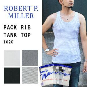≪ゆうパケットで送料300円≫ROBERT P. MILLER MENS PACK RIB TANK TOP 102C / ミラー メンズ パック リブタンクトップ 102C