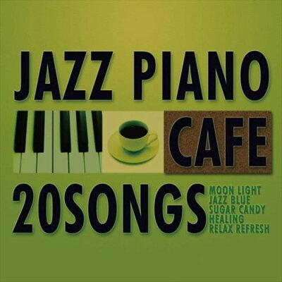 カフェで流れるJAZZピアノ20