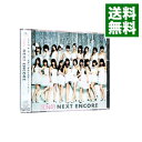 【中古】【CD+DVD】NEXT ENCORE / SDN48