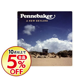 邦楽, その他 PENNEBAKER A New Skyline
