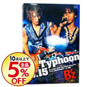 邦楽, その他 Typhoon No15 Bz LIVEGYM The Final PleasureITS SHOWTIMEin Bz