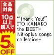 """【中古】""""Thank You!""""ITO KANAKO the BEST−Nitroplus songs collection− / いとうかなこ"""