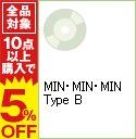 【中古】【CD+DVD】MIN・MIN・MIN Type B / SDN48