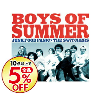 【中古】BOYS OF SUMMER / JUNK FOOD PANIC,SWiTCHERS