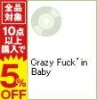 【中古】Crazy Fuck'in Baby / フラッシュバッカー