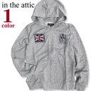 in the attic 長袖パーカー メンズ インジアティック ジップパーカー 胸元に英国旗 ユニオンジャックのワッペンとエンブレム風のデザインプリントが入ったお洒落なパーカー トレーナー地でオールシーズン使えるアイテム。PKL-199