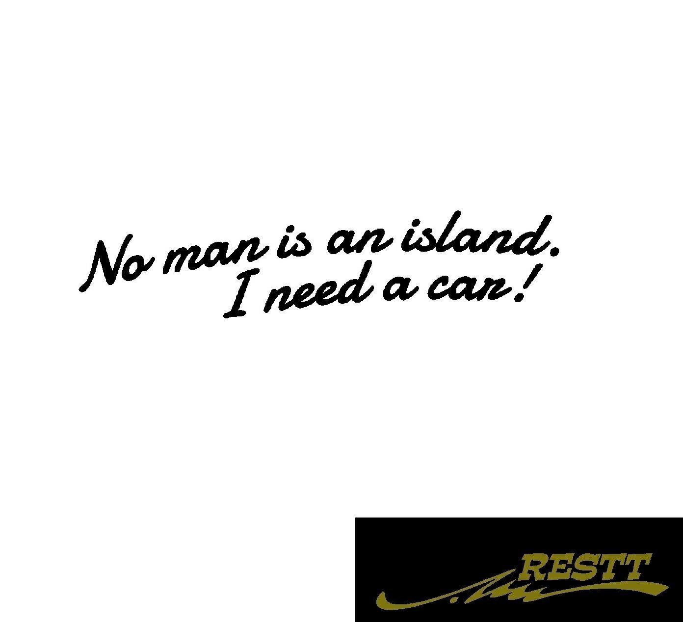 人は一人では生きていけない 車が必要です No man is an island. I need a car ロゴ カッティングステッカー 特大サイズ画像