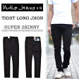 【送料無料】 Nudie Jeans(ヌーディージーンズ) TIGHT LONG JOHN(タイトロングジョン) スーパースキニー ストレッチデニム ブラックパンツ ブラックスキニー ストレッチ デニム メンズ 992:BLACK BLACK 111199 定番 イタリア製 【楽ギフ_包装】