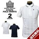 Admiral アドミラル ポロシャツ LINKS STRIPE POLO SHIRTS 半袖ポロ ゴルフ GOLF 全2色 M-LL メンズ