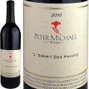 Peter Michael Winery L'Esprit des Pavots Knights Valley [2010] / ピーター・マイケル・ワ...