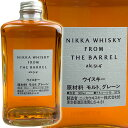 Nikka From the Barrel / ニッカ フロ...
