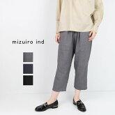 mizuiro ind ミズイロインド T/W Easy Pants 3-269414