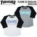 【クーポンで最大10%OFF!】スラッシャー フレーム ラグラン スリーブ 7分袖 Tシャツ メンズ THRASHER FLAME 3C RAGLAN TH92130 thrasher14 単品購入に限りメール便発送