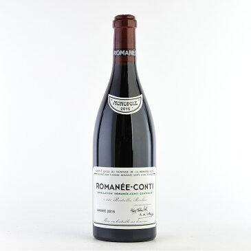 [2015] ドメーヌ・ド・ラ・ロマネ・コンティ DRCロマネコンティフランス / ブルゴーニュ / 赤ワイン[のこり1本]