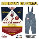 クックマン COOKMAN フィッシャーマンズ ビブ オーバーオール ヒッコリー ネイビー Fisherman's Bib Overall Hickory Navy 231-03848 ストリート アメカジ ブランド メンズ 送料無料・・・