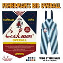 クックマン COOKMAN フィッシャーマンズ ビブ オーバーオール ワイドストライプ ネイビー Fisherman's Bib Overall Wide Stripe Navy 231-01873 ストリート アメカジ ブランド メンズ 送料無料・・・