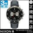 ニクソン 腕時計 送料無料 [正規3年保証] NA940000 ニクソン レンジャー クロノ レザー ニクソン 腕時計 メンズ 腕時計 NIXON 時計 NIXON RANGER CHRONO LEATHER BLACK ニクソン 時計 nixon 時計 母の日