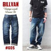 BILLVAN#605ルーズフィットヴィンテージ加工オーセンティックデニムパンツDK/INDIGOビルバンジーンズメンズアメカジ