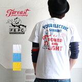 Tシャツ FAR EAST POWER COMPANY アメカジYOUR ELECTRICバックプリントTシャツ FEPC0003 メンズ アメカジ