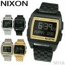 ニクソン NIXON ベース BASEA1107 時計 腕時...
