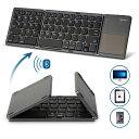 キーボード Bluetooth keyboard折りたたみ式 タッチパッド搭載 無線 薄型 静音設計 軽量 コンパクト ファンクションキー搭載 高級感 iOS/Android/Mac/Windows/Chrome対応/長時間稼働 ブラック