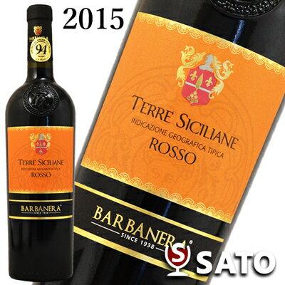 テッレ・シチリアーネ ロッソ バルバネラ[2015] 赤 750ml イタリア ワイン