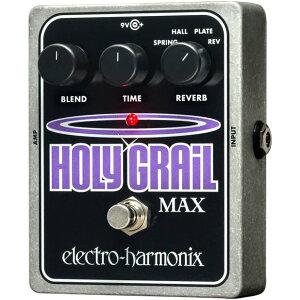 【送料・代引手数料無料!】Holy Grail Max(ホーリーグレイルマックス) リバーブ【Electro-Harm...