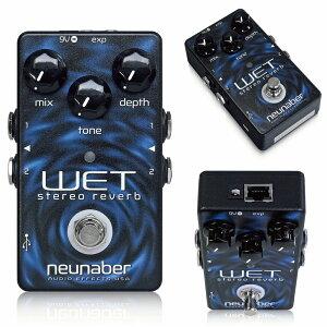 【送料・代引手数料無料】Neunaber Audio Effects エフェクター Wet Stereo Reverb【ヌーネイバ...
