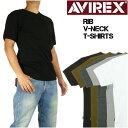 AVIREX アビレックス リブ 半袖Tシャツ VネックネックTシャツ デイリーウエア メンズ 617351 6143501