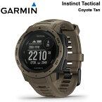 【最大1200円クーポン配布】【5年延長保証購入可能】 GARMIN ガーミン インスティンクト タクティカル Instinct Tactical Coyote Tan コヨーテタン MIL-STD-810G準拠 GPSウォッチ アウトドア スマートウォッチ 010-02064-92 日本語モデル 正規品 【あす楽/土日祝対象外】