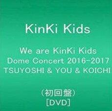 邦楽, ロック・ポップス  We are KinKi Kids Dome Concert 2016-2017 TSUYOSHI YOU KOICHI DVD