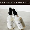 LAYERED FRAGRANCEレイヤ