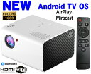 プロジェクター 小型 最新 Android TV OS搭載 天井 スマホ Ipone 短焦点投射 リ ...