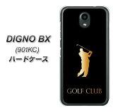SoftBank DIGNO BX 901KC ハードケース カバー 【610 GOLFCLUB UV印刷 素材クリア】
