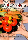 【Locavore: Local Diet Healthy Planet [DVD] [Import]】 n b003ymr9iw