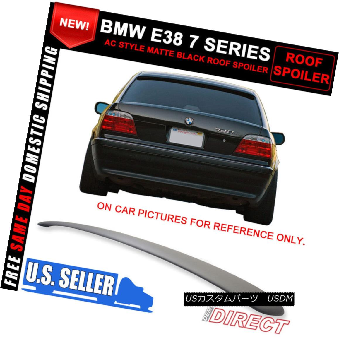 外装・エアロパーツ, その他  For 95-02 BMW E38 7 Series AC Style Roof Spoiler Painted Matte Black - ABS 95-02 BMW E38 7AC - ABS