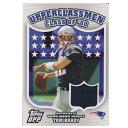 NFL トム・ブレイディ ペイトリオッツ トレーディングカード/スポーツカード 1点物 2006 ジャージ カード Topps
