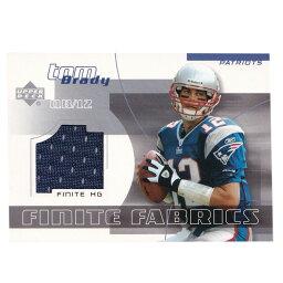 NFL トム・ブレイディ ペイトリオッツ トレーディングカード 2004 Finite Fabrics Game Jerseys Card Upper Deck